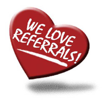 We loves referrals